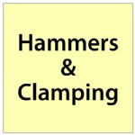 Hammers & Clamping